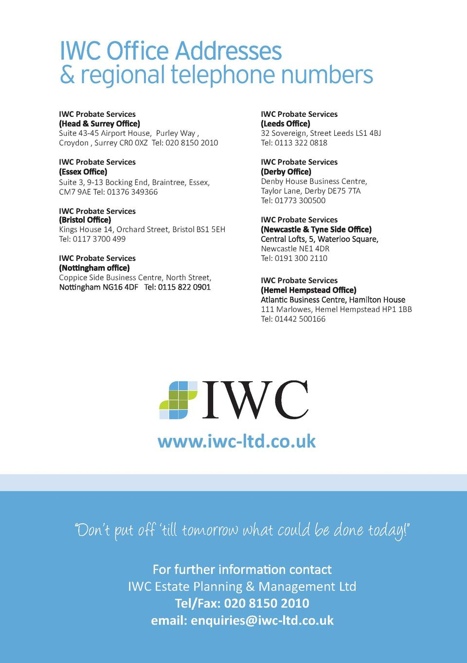 regional telephone numbers IWC Probate Services  IWC Probate Services  Suite 43-45 Airport House, Purley Way , Croydon ,...