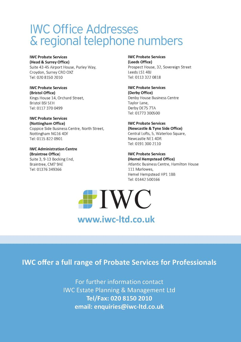 IWC Office Addresses   regional telephone numbers IWC Probate Services  Head   Surrey Office  Suite 43-45 Airport House, P...