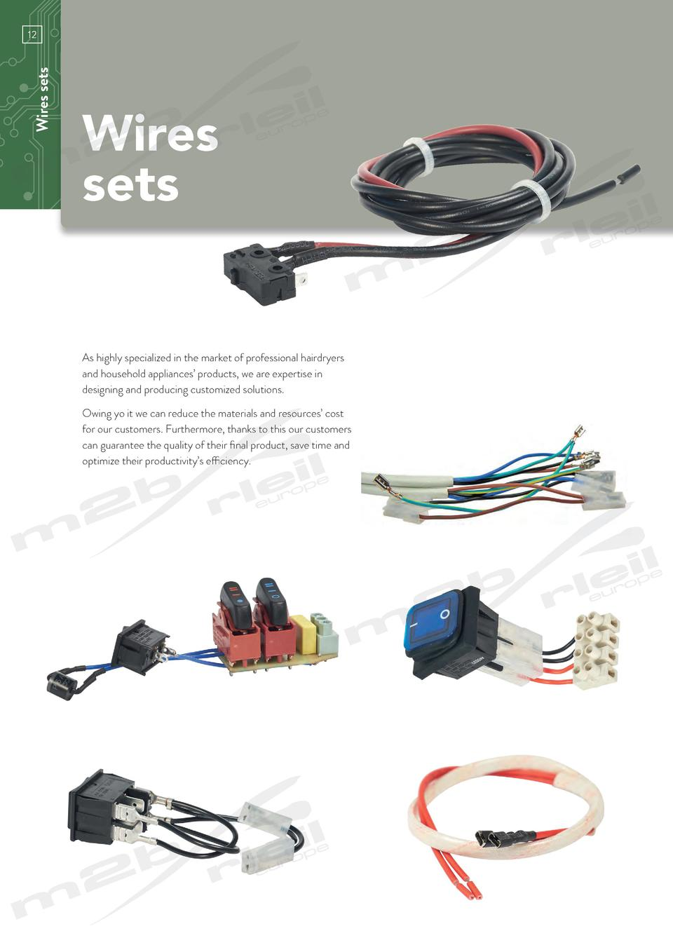 Wires sets  12  www.m2bswitches.com  Wires sets As highly specialized in the market of professional hairdryers and househo...