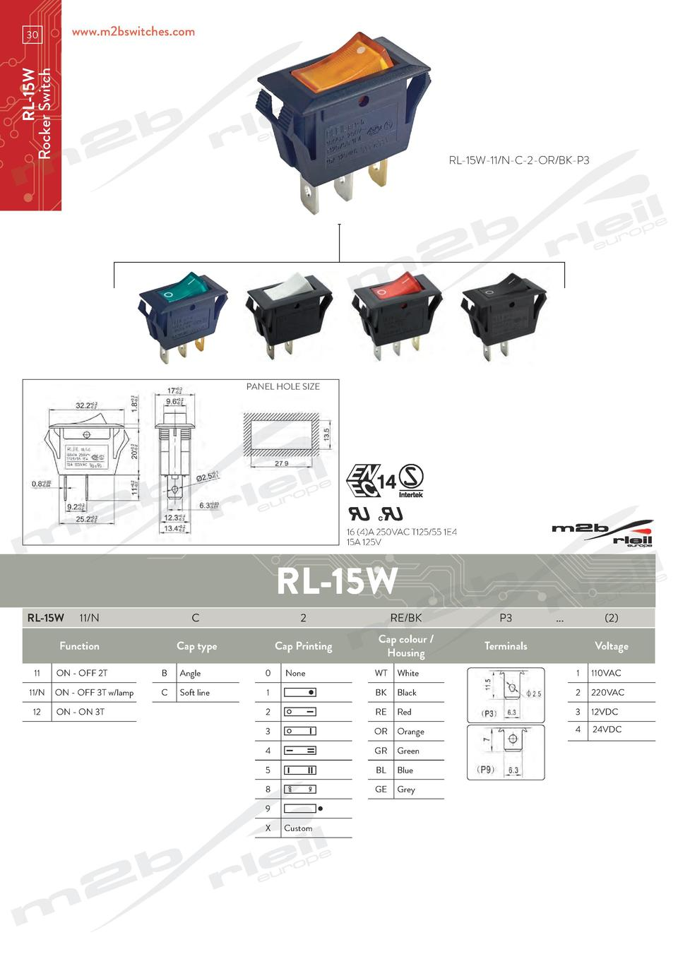 www.m2bswitches.com  RL-15W Rocker Switch  30  RL-15W-11 N-C-2-OR BK-P3  PANEL HOLE SIZE  16  4 A 250VAC T125 55 1E4 15A 1...