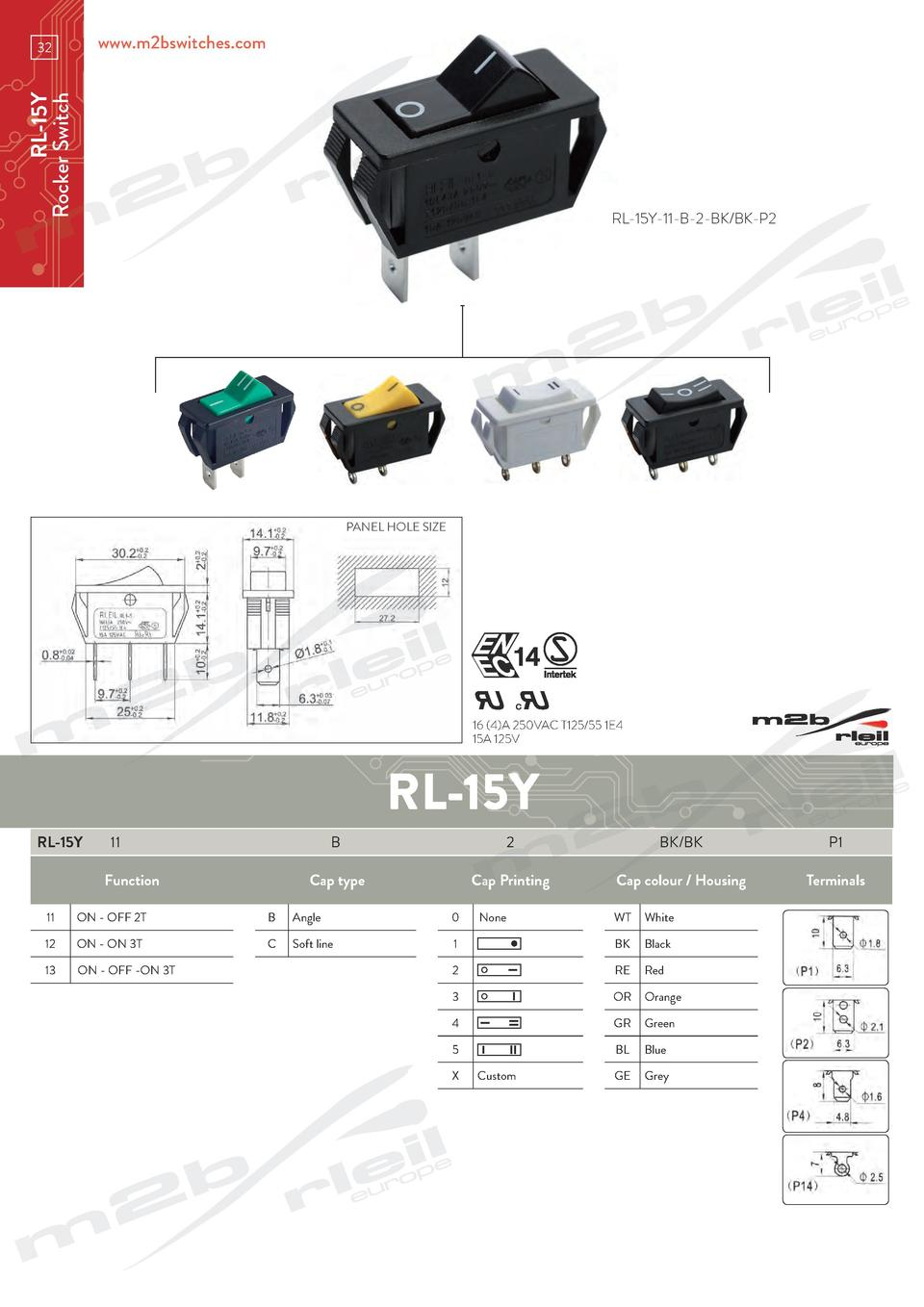 www.m2bswitches.com  RL-15Y Rocker Switch  32  RL-15Y-11-B-2-BK BK-P2  PANEL HOLE SIZE  16  4 A 250VAC T125 55 1E4 15A 125...