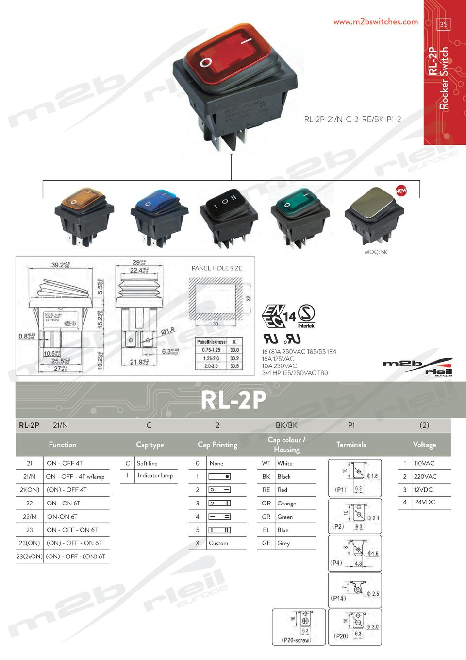 www.m2bswitches.com  RL-2P Rocker Switch  35  RL-2P-21 N-C-2-RE BK-P1-2  MOQ  5K  PANEL HOLE SIZE  our ideas     16  8 A 2...