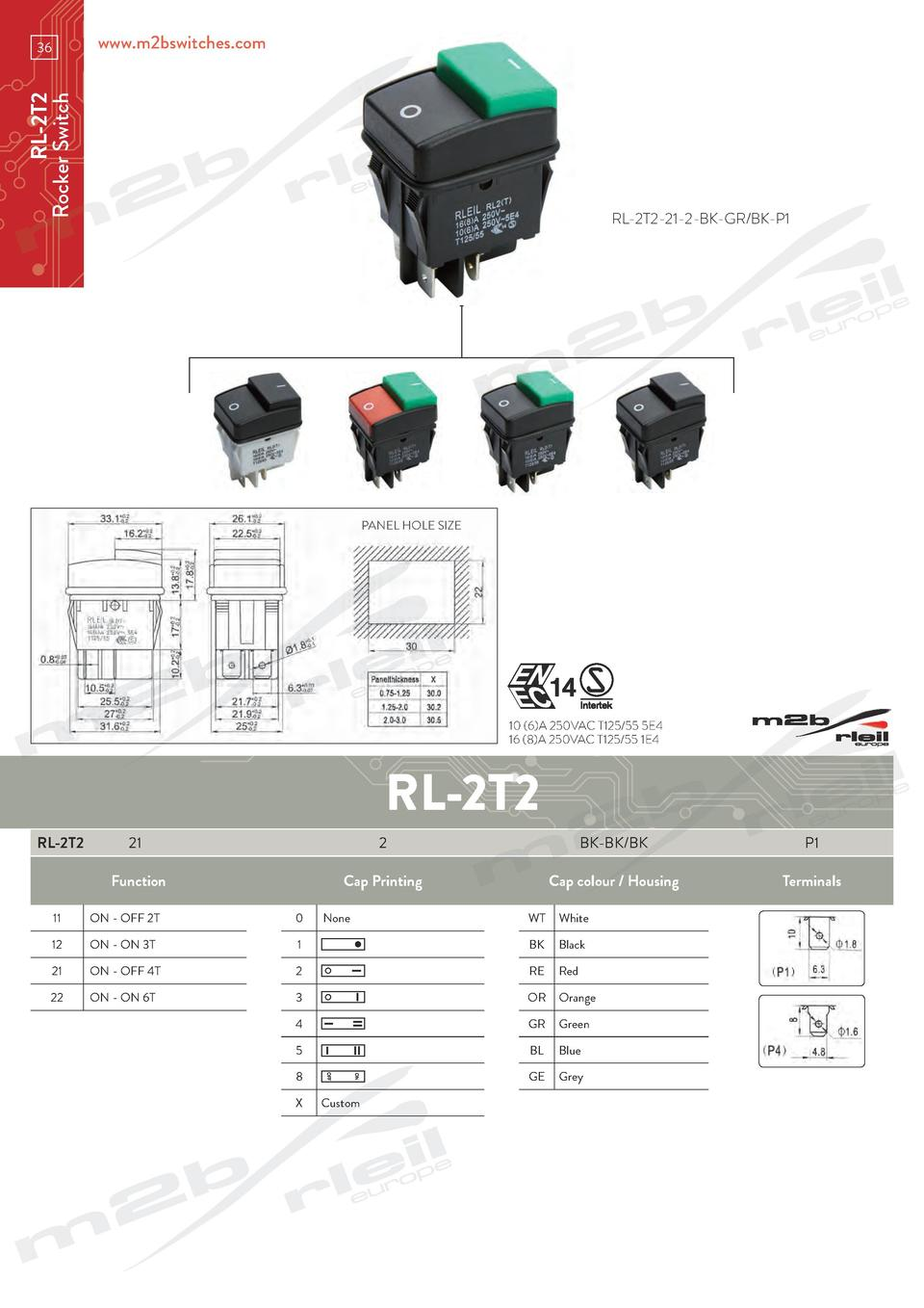 www.m2bswitches.com  RL-2T2 Rocker Switch  36  RL-2T2-21-2-BK-GR BK-P1  PANEL HOLE SIZE  10  6 A 250VAC T125 55 5E4 16  8 ...