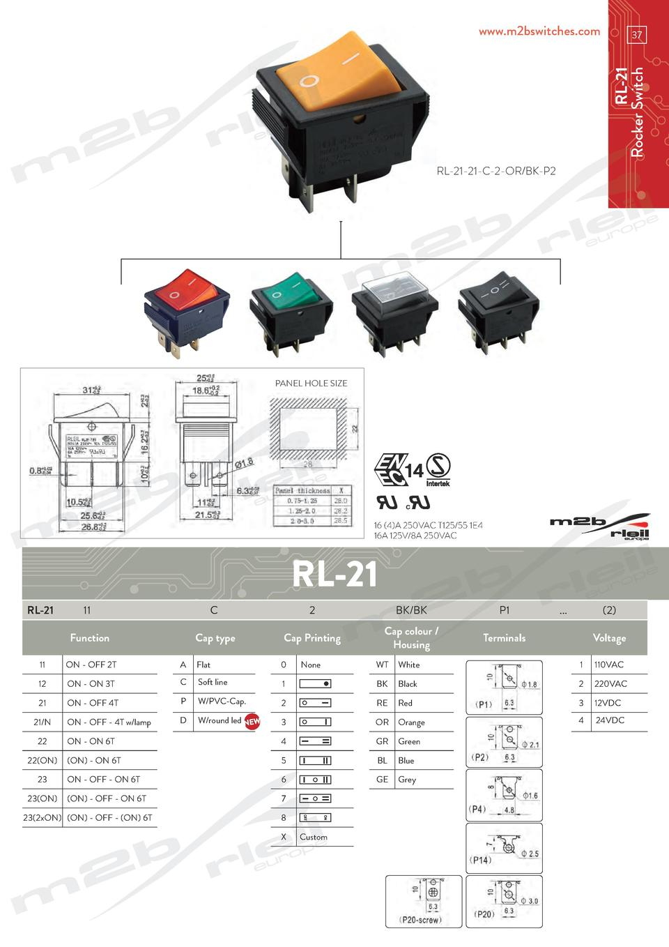 www.m2bswitches.com  RL-21 Rocker Switch  37  RL-21-21-C-2-OR BK-P2  PANEL HOLE SIZE  16  4 A 250VAC T125 55 1E4 16A 125V ...