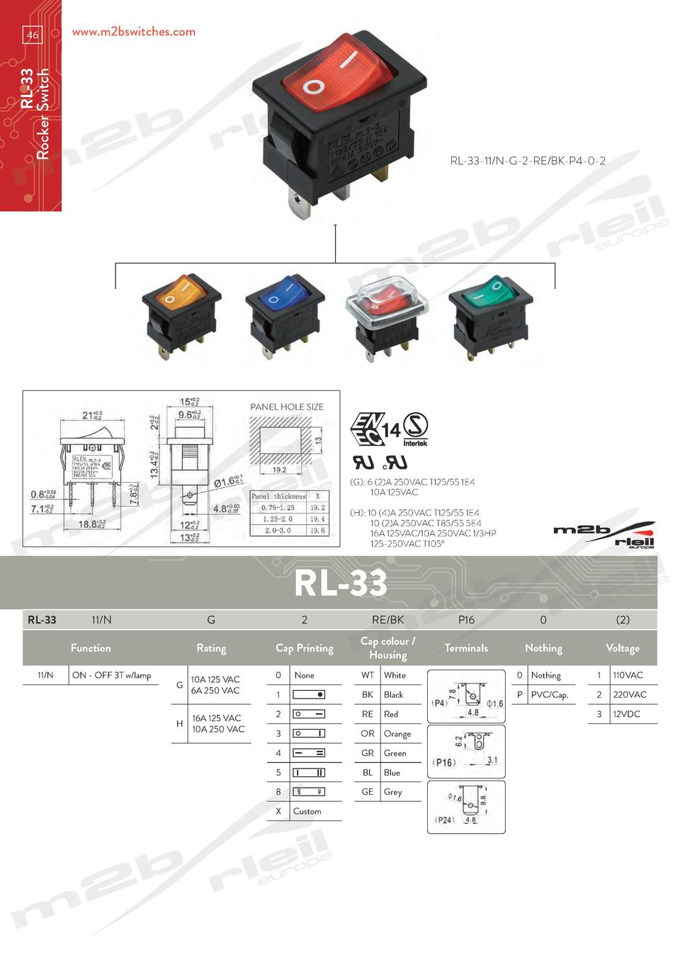 www.m2bswitches.com  RL-33 Rocker Switch  46  RL-33-11 N-G-2-RE BK-P4-0-2  PANEL HOLE SIZE   G   6  2 A 250VAC T125 55 1E4...