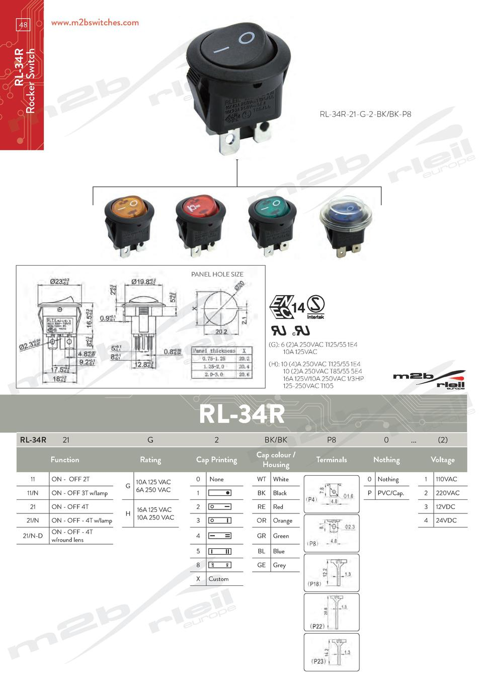 www.m2bswitches.com  RL-34R Rocker Switch  48  RL-34R-21-G-2-BK BK-P8  PANEL HOLE SIZE   G   6  2 A 250VAC T125 55 1E4   1...
