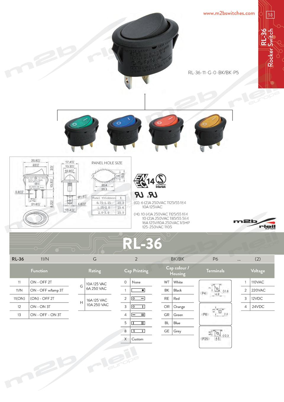 www.m2bswitches.com  RL-36 Rocker Switch  53  RL-36-11-G-0-BK BK-P5  PANEL HOLE SIZE   G   6  2 A 250VAC T125 55 1E4   10A...