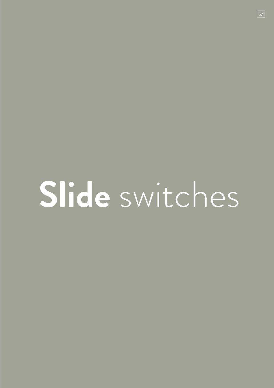 57  Slide switches