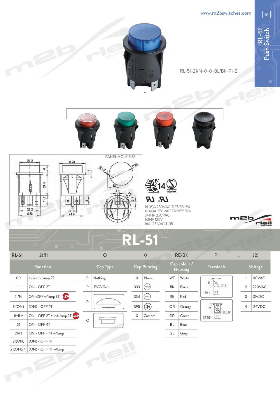 www.m2bswitches.com  RL-51 Push Switch  61  RL-51-21 N-0-0-BL BK-P1-2  PANEL HOLE SIZE  16  6 A 250VAC T125 55 1E4 10  4 A...