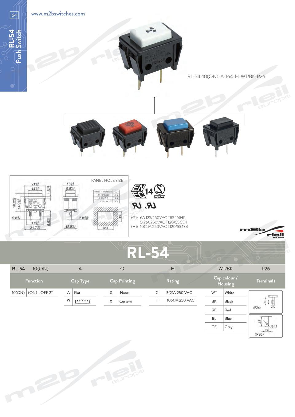 www.m2bswitches.com  RL-54 Push Switch  64  RL-54-10 ON -A-164-H-WT BK-P26  PANEL HOLE SIZE   G    6A 125 250VAC T85 1 4HP...