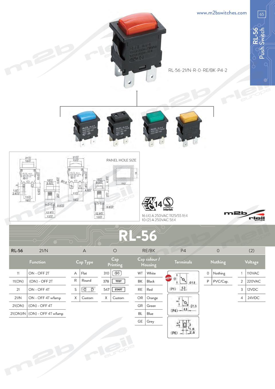 www.m2bswitches.com  RL-56 Push Switch  65  RL-56-21 N-R-0-RE BK-P4-2  PANEL HOLE SIZE  16  4  A 250VAC T125 55 1E4 10  2 ...
