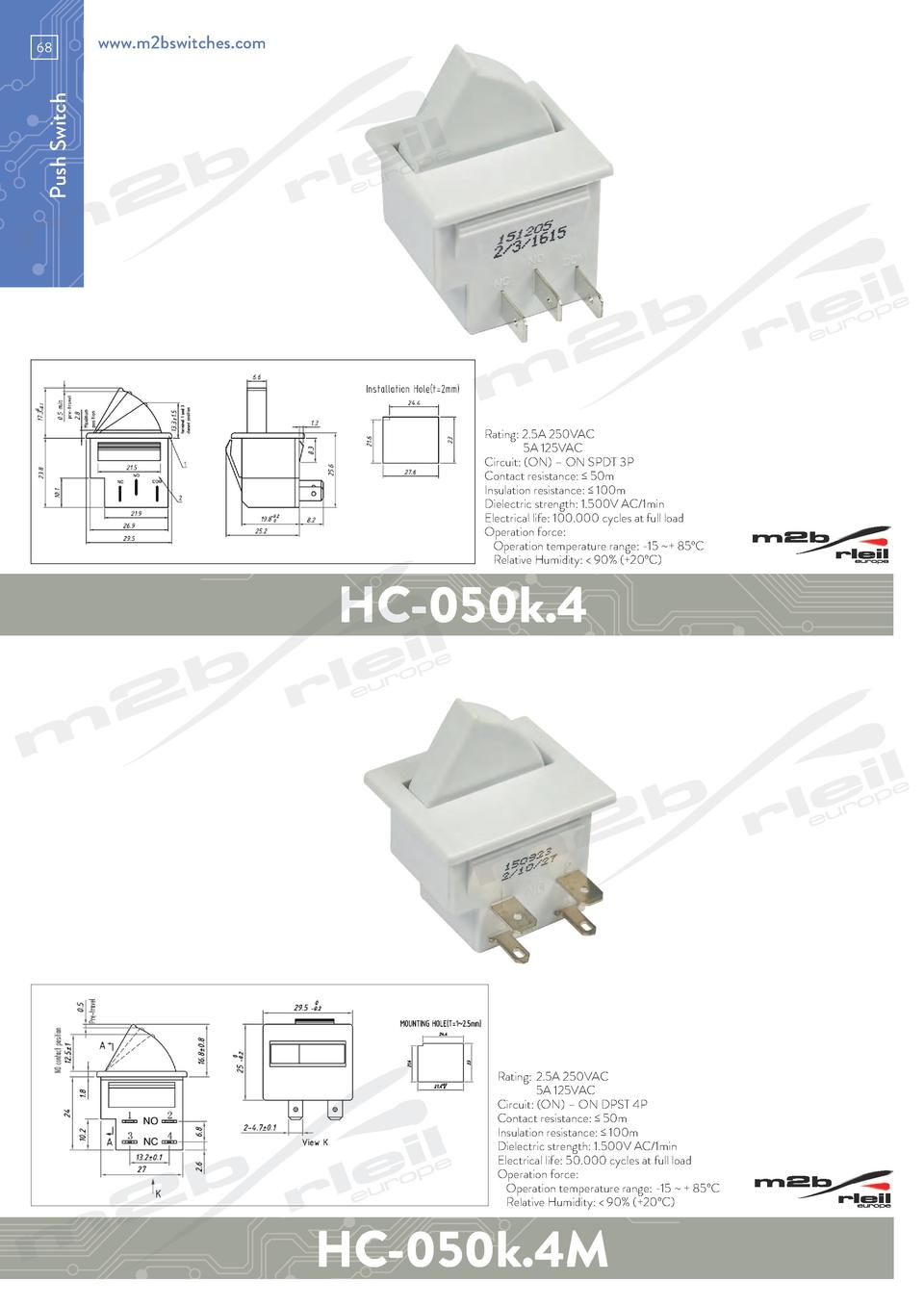 www.m2bswitches.com  Push Switch  68  Rating  2.5A 250VAC   5A 125VAC Circuit   ON      ON SPDT 3P Contact resistance     ...