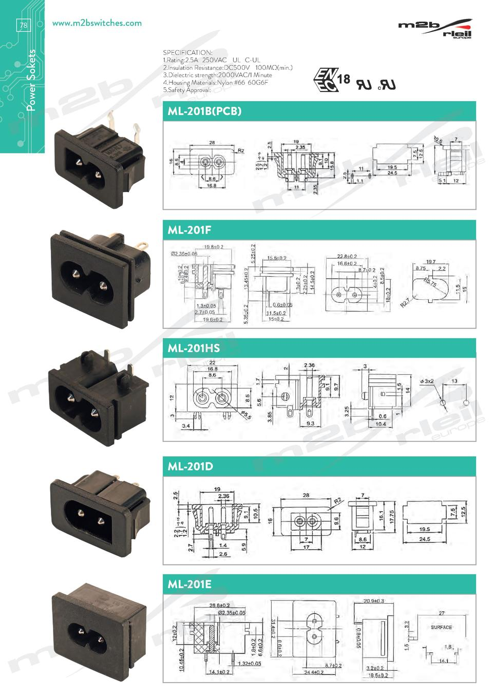 Power Sokets  78  www.m2bswitches.com SPECIFICATION  1.Rating 2.5A 250VAC UL C-UL 2.Insulation Resistance DC500V 100M   mi...