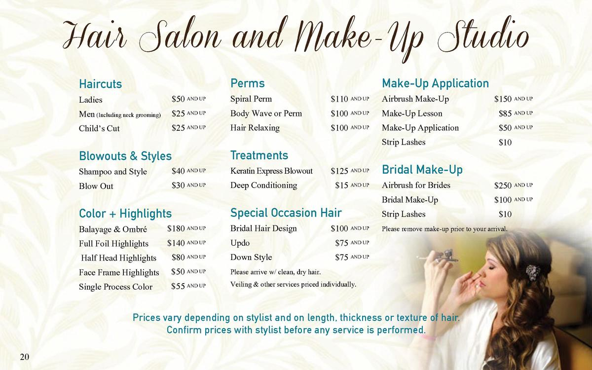 Hair Salon and Make-Up Studio Haircuts  Perms   50 and up Ladies Men  Including neck grooming   25 and up  25 and up Child...