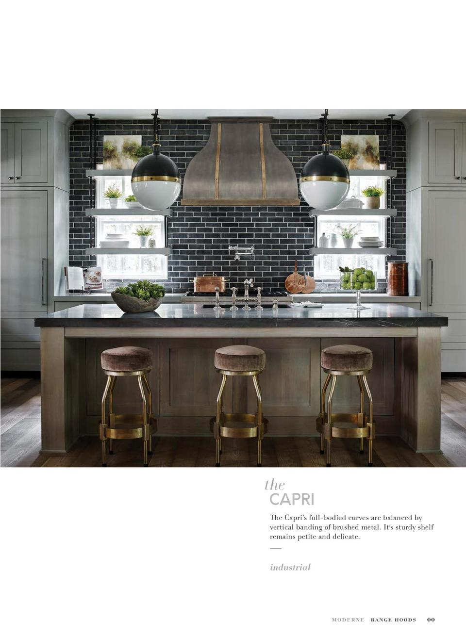 00 Capri MATERIAL  Pewter ACCENTS  Brass Bands   Rivets  the  CAPRI The Capri   s full-bodied curves are balanced by verti...