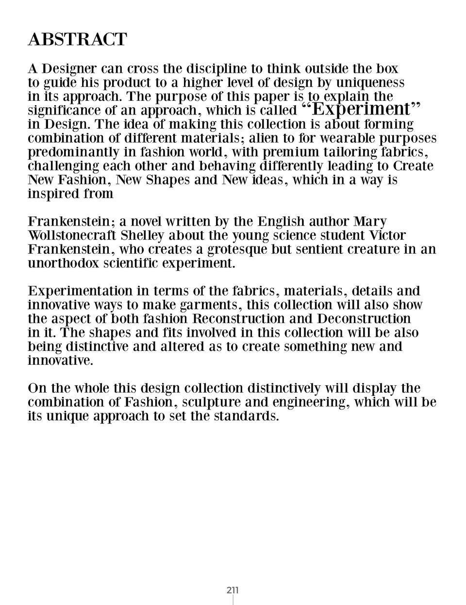 ABSTRACT  FRANKENSTEIN MASTERS OF ARTS FINAL PROJECT A BOOK DRIVEN THEME BASED COLLECTION  THE BRIEF  Design a Collection ...