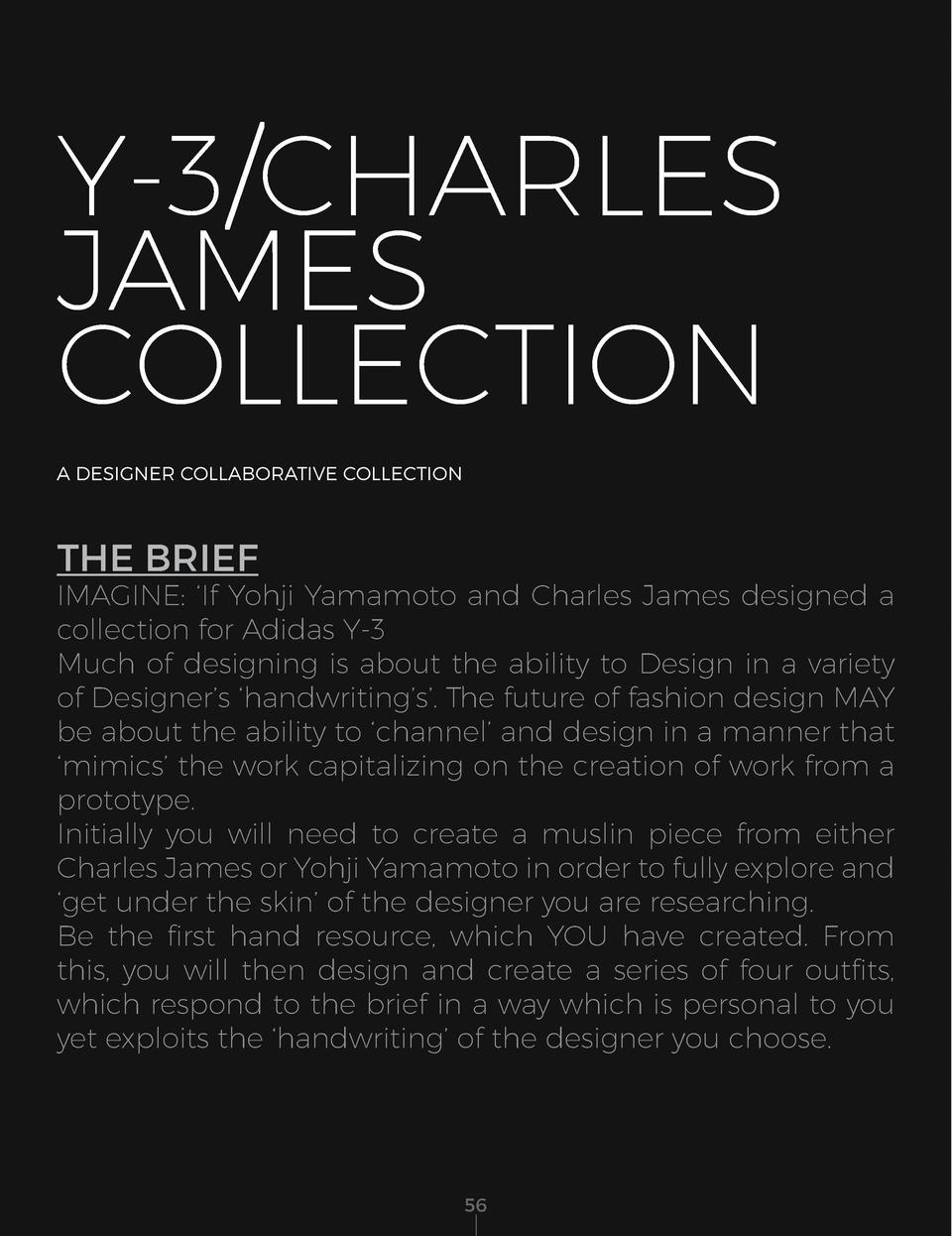 Y-3 CHARLES JAMES COLLECTION A DESIGNER COLLABORATIVE COLLECTION  THE BRIEF  THE BEST OF BOTH WORLDS  IMAGINE     If Yohji...