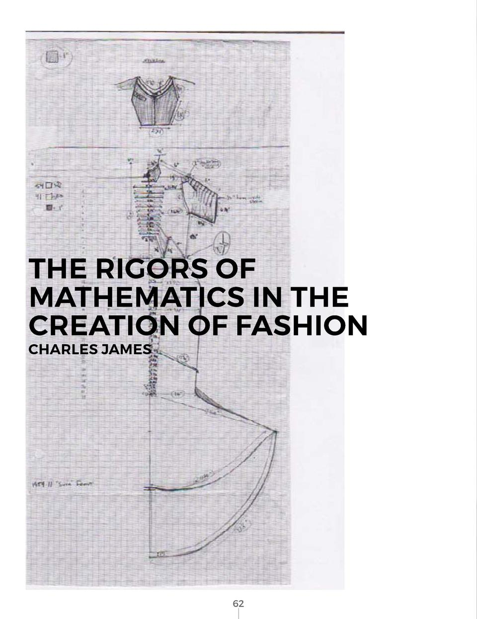 THE RIGORS OF MATHEMATICS IN THE CREATION OF FASHION  CHARLES JAMES       62
