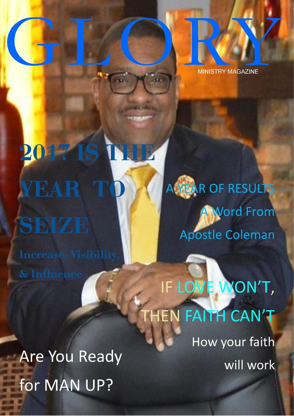 MAN UP 2017    SUPERMEN     MINISTRY MAGAZINE  2017 IS THE YEAR TO MAN UP 2017  SEIZE     SUPERMEN     Increase, Visibilit...
