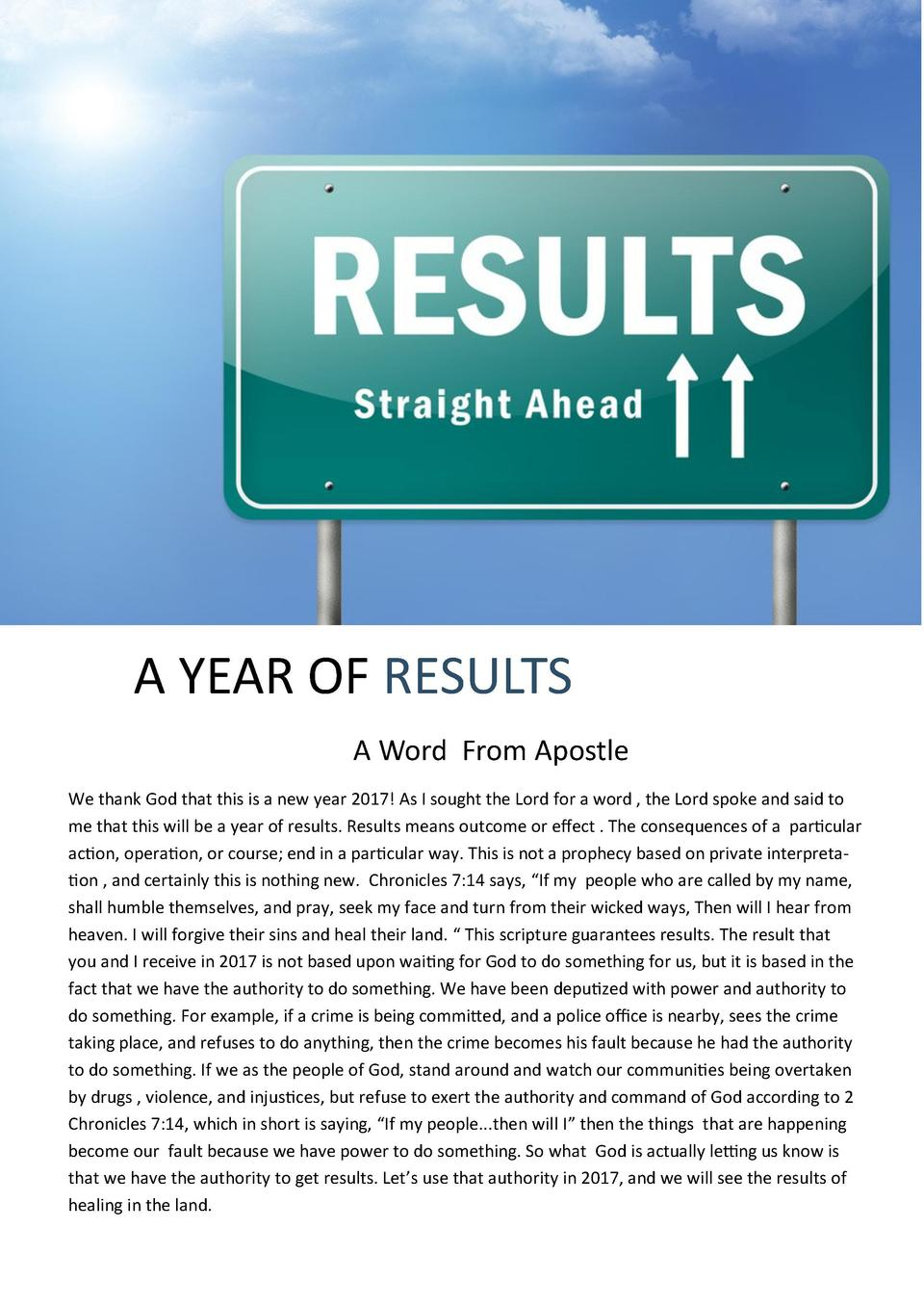 A YEAR OF RESULTS A Word From Apostle We thank God that this is a new year 2017  As I sought the Lord for a word , the Lor...