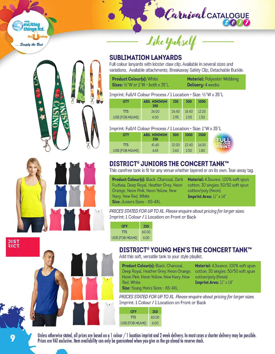 Like Yuhself SUBLIMATION LANYARDS  Full colour lanyards with lobster claw clip. Available in several sizes and variations....