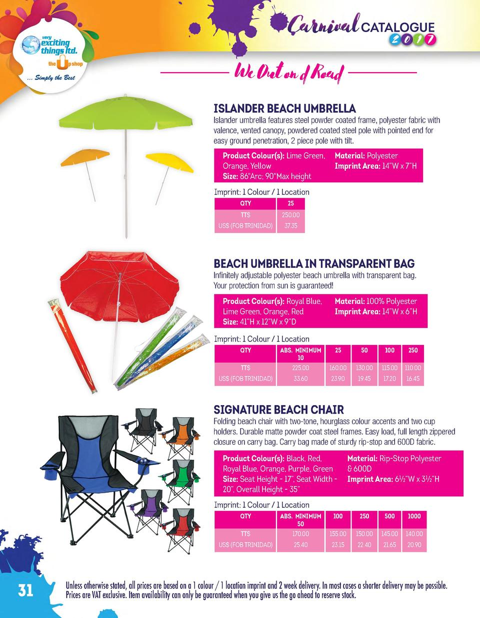 We Out on d Road ISLANDER BEACH UMBRELLA  Islander umbrella features steel powder coated frame, polyester fabric with vale...
