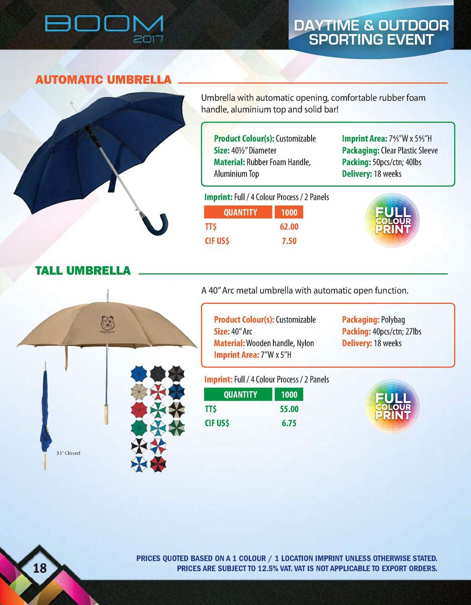 DAYTIME   OUTDOOR SPORTING EVENT AUTOMATIC UMBRELLA Umbrella with automatic opening, comfortable rubber foam handle, alumi...