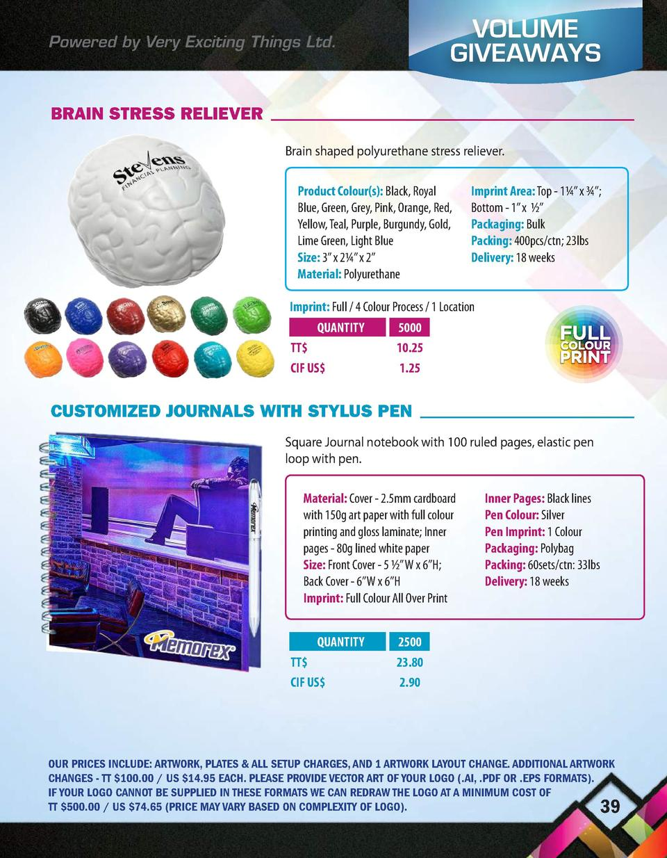 Powered by Very Exciting Things Ltd.  VOLUME GIVEAWAYS  BRAIN STRESS RELIEVER Brain shaped polyurethane stress reliever. P...