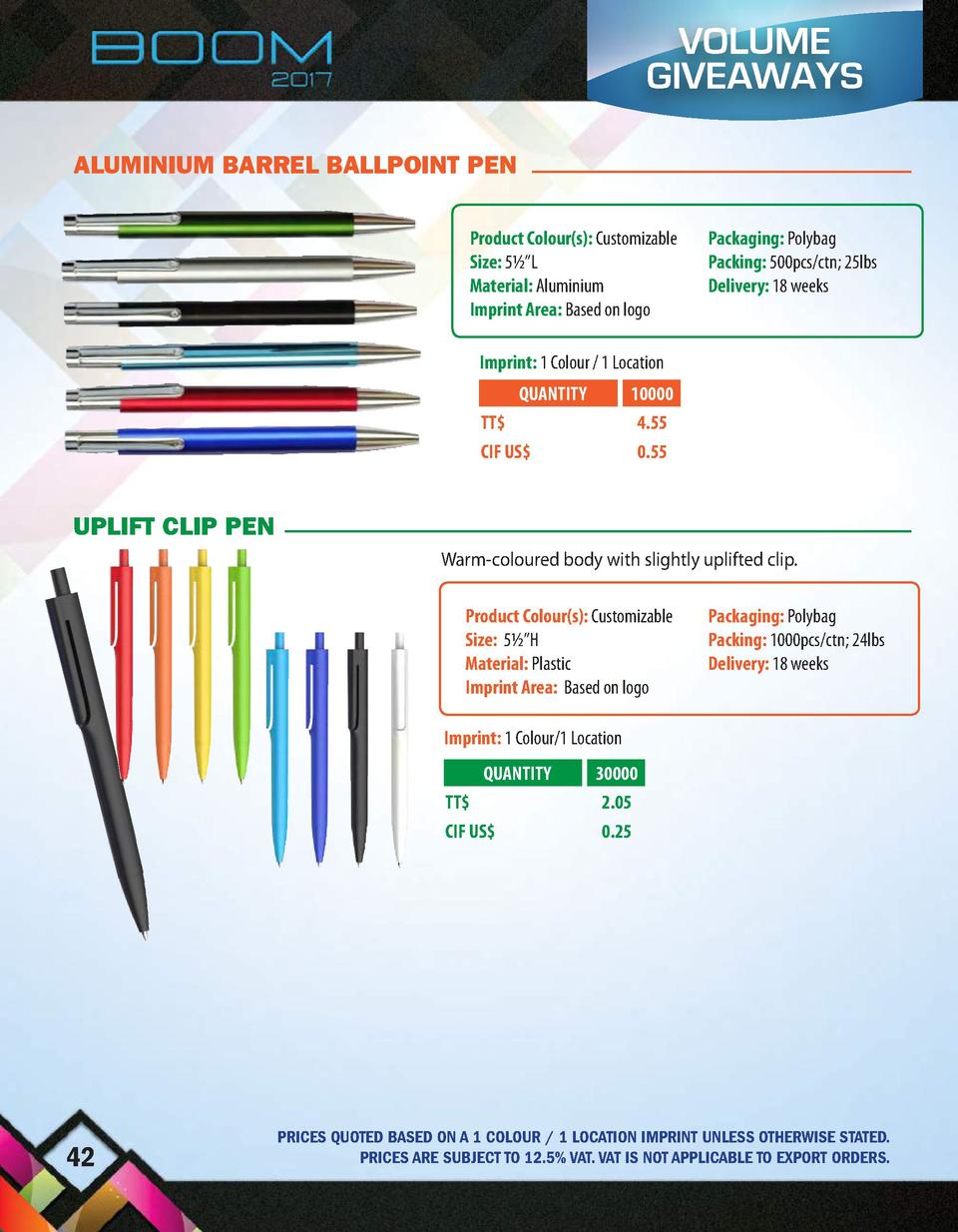 VOLUME GIVEAWAYS ALUMINIUM BARREL BALLPOINT PEN Product Colour s   Customizable Size  5     L Material  Aluminium Imprint ...