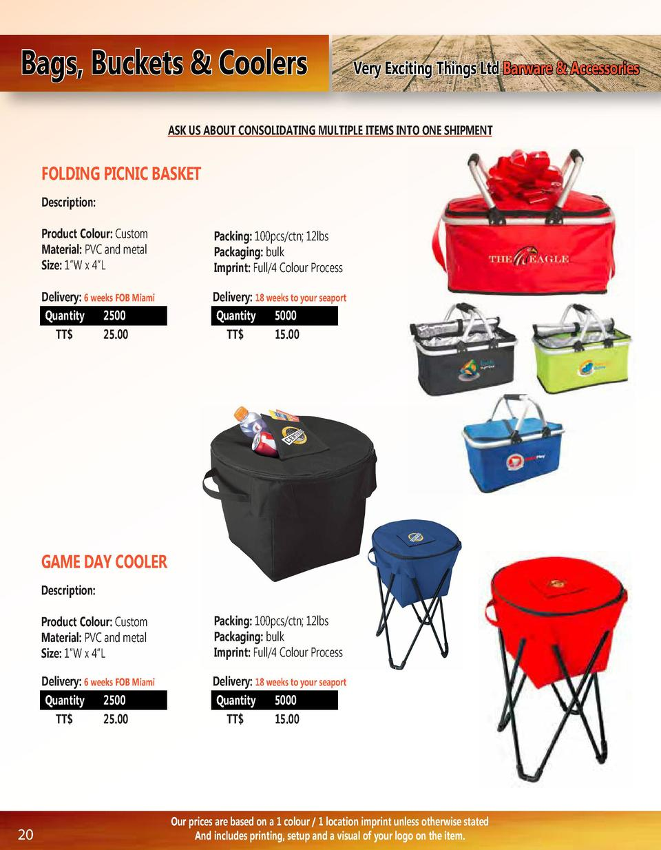 Bags, Buckets   Coolers  Very Exciting Things Ltd Barware   Accessories  ASK US ABOUT CONSOLIDATING MULTIPLE ITEMS INTO ON...