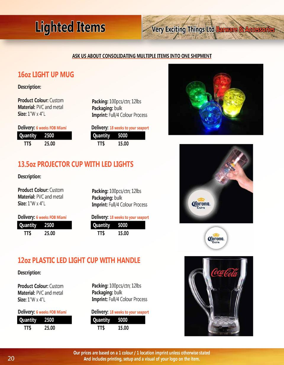 Lighted Items  Very Exciting Things Ltd Barware   Accessories  ASK US ABOUT CONSOLIDATING MULTIPLE ITEMS INTO ONE SHIPMENT...