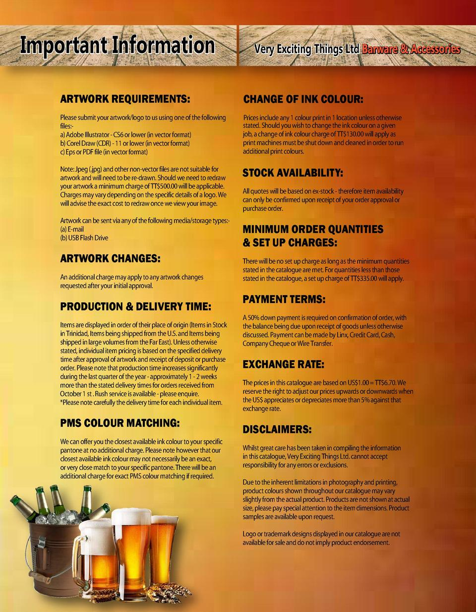 Important Information  Very Exciting Things Ltd Barware   Accessories  ARTWORK REQUIREMENTS   CHANGE OF INK COLOUR   Pleas...