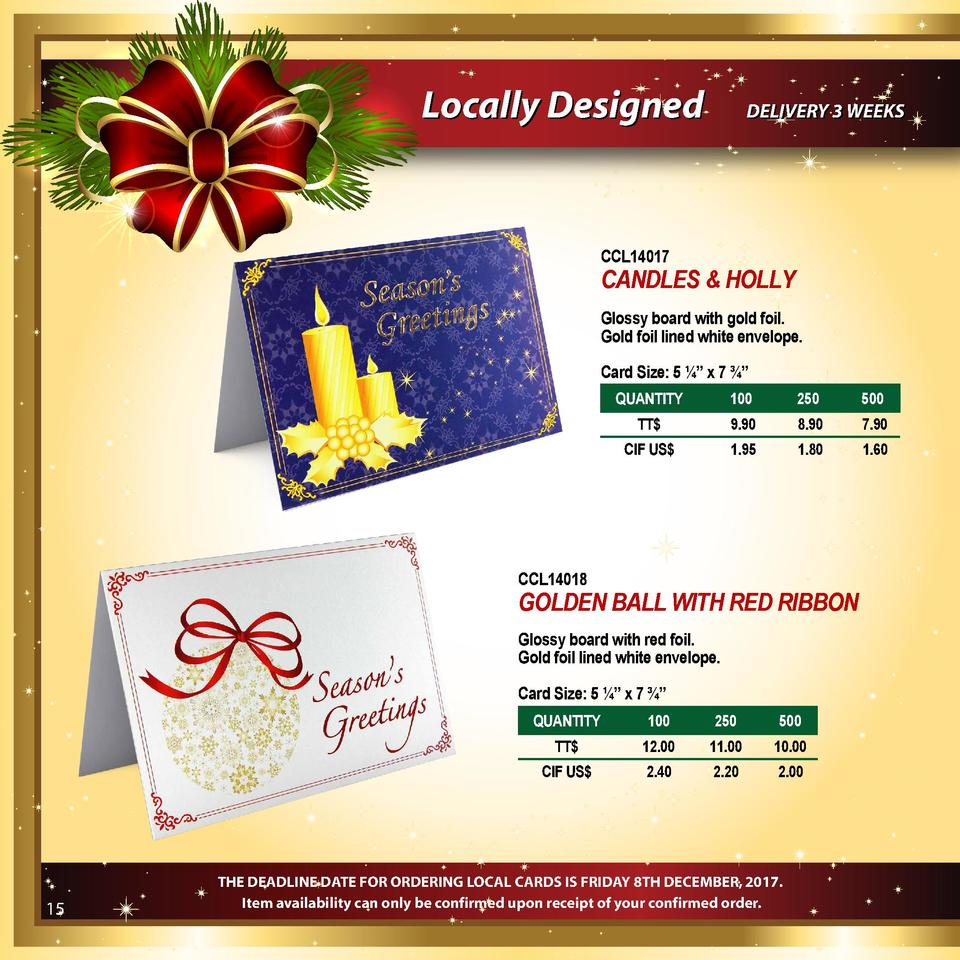 Locally Designed  DELIVERY 3 WEEKS  CCL14017  CANDLES   HOLLY Glossy board with gold foil. Gold foil lined white envelope....