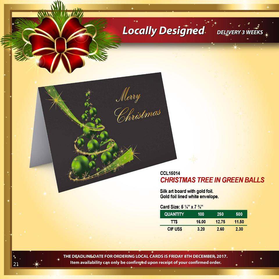 Locally Designed  DELIVERY 3 WEEKS  CCL15014  CHRISTMAS TREE IN GREEN BALLS Silk art board with gold foil. Gold foil lined...