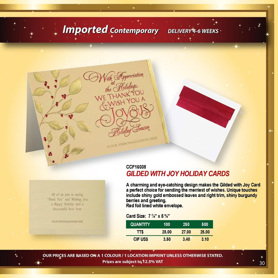 Imported Contemporary  DELIVERY 4-6 WEEKS  CCF16008  GILDED WITH JOY HOLIDAY CARDS A charming and eye-catching design make...