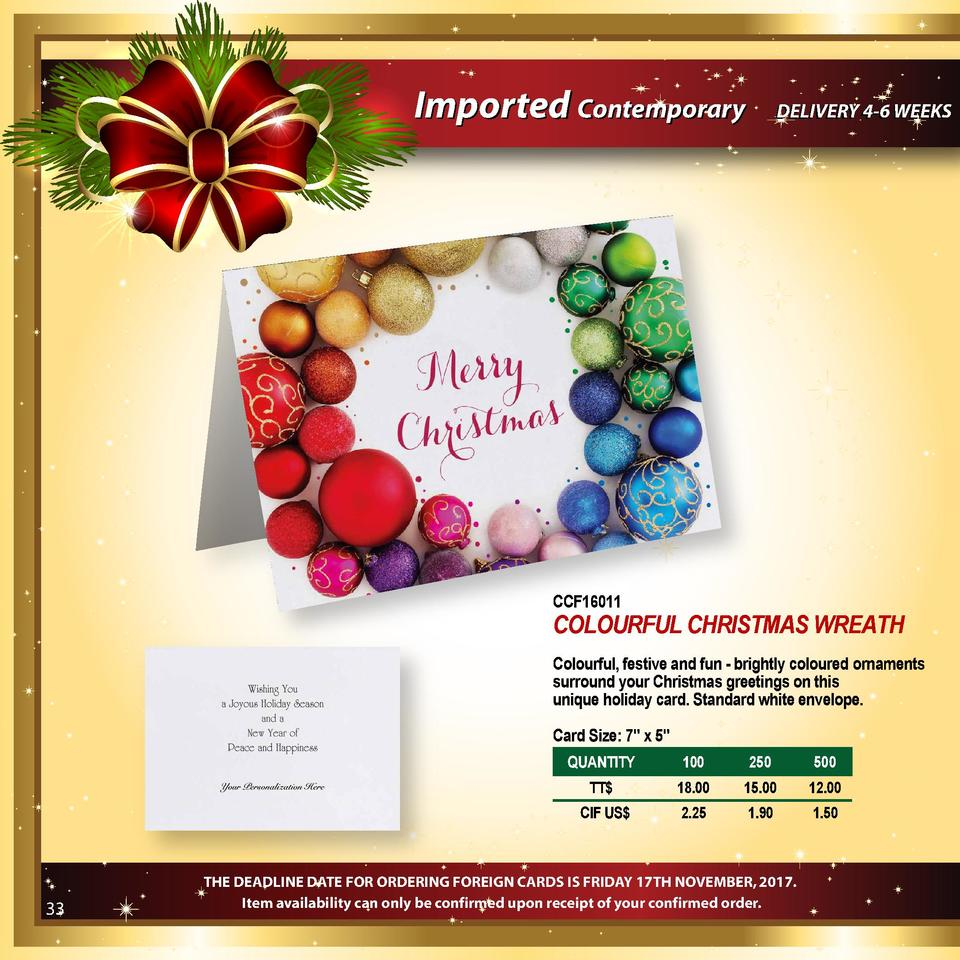 Imported Contemporary  DELIVERY 4-6 WEEKS  CCF16011  COLOURFUL CHRISTMAS WREATH Colourful, festive and fun - brightly colo...