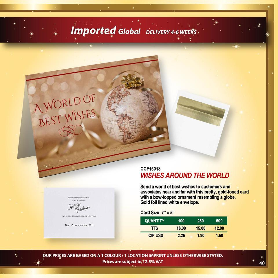 Imported Global  DELIVERY 4-6 WEEKS  CCF16018  WISHES AROUND THE WORLD Send a world of best wishes to customers and associ...