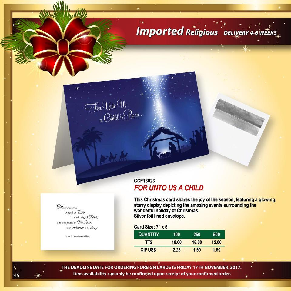 Imported Religious  DELIVERY 4-6 WEEKS  CCF16023  FOR UNTO US A CHILD This Christmas card shares the joy of the season, fe...