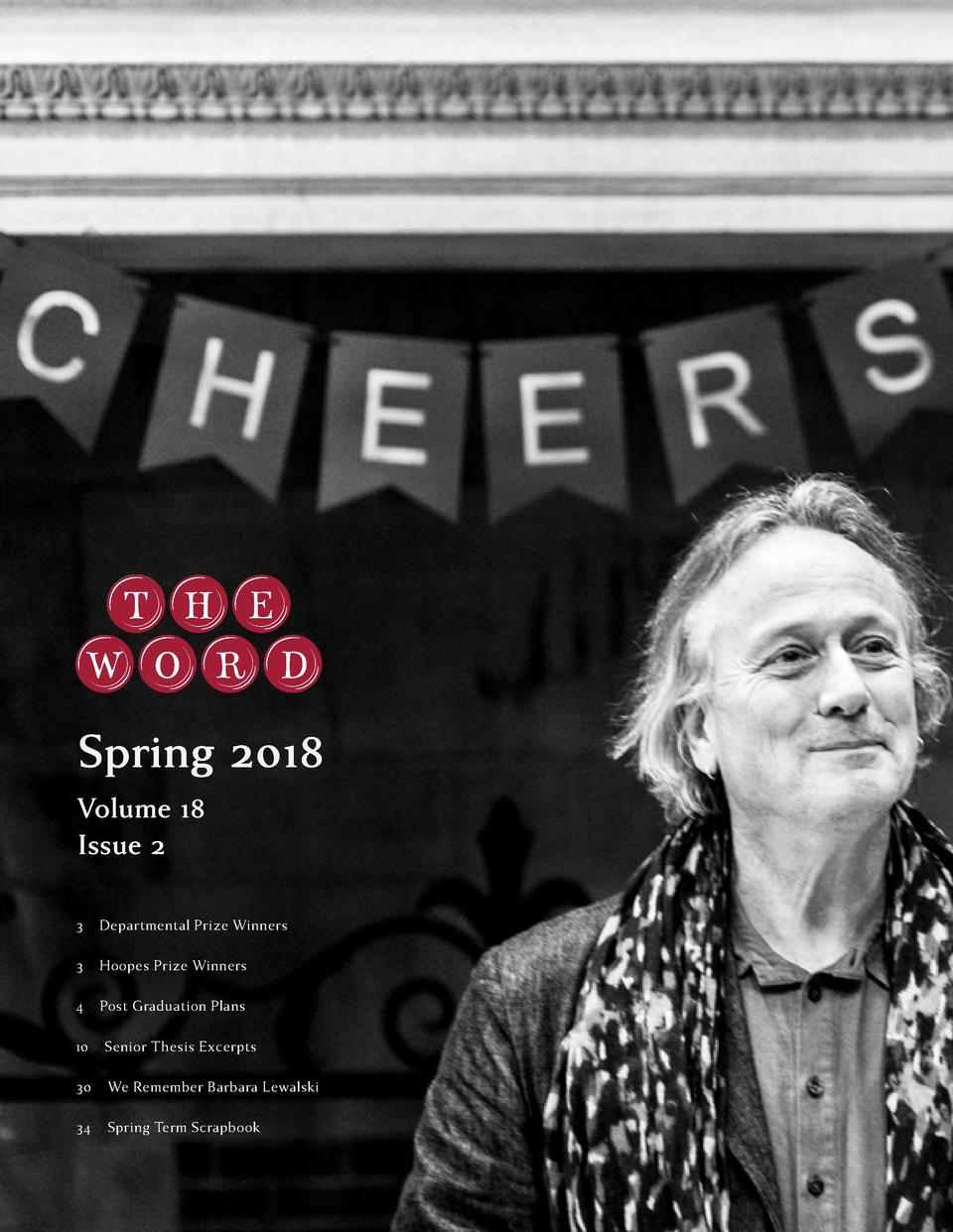 Spring 2018 Volume 18 Issue 2 3    Departmental Prize Winners 3    Hoopes Prize Winners 4    Post Graduation Plans 10    S...