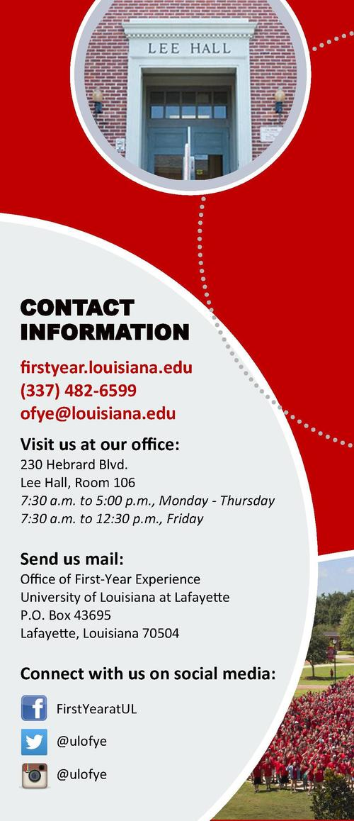 Sign Up For Parent Communication firstyear.louisiana.edu newsletter  CONTACT INFORMATION HOW CAN WE HELP  Freshman year is...