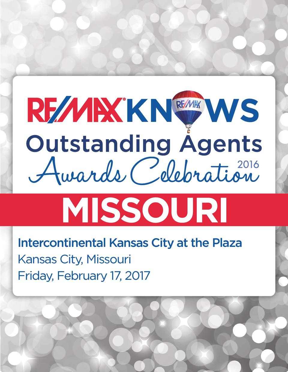 MISSOURI Intercontinental Kansas City at the Plaza Kansas City, Missouri Friday, February 17, 2017