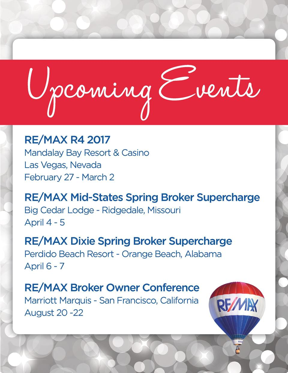 RE MAX R4 2017 Mandalay Bay Resort   Casino Las Vegas, Nevada February 27 - March 2  RE MAX Mid-States Spring Broker Super...