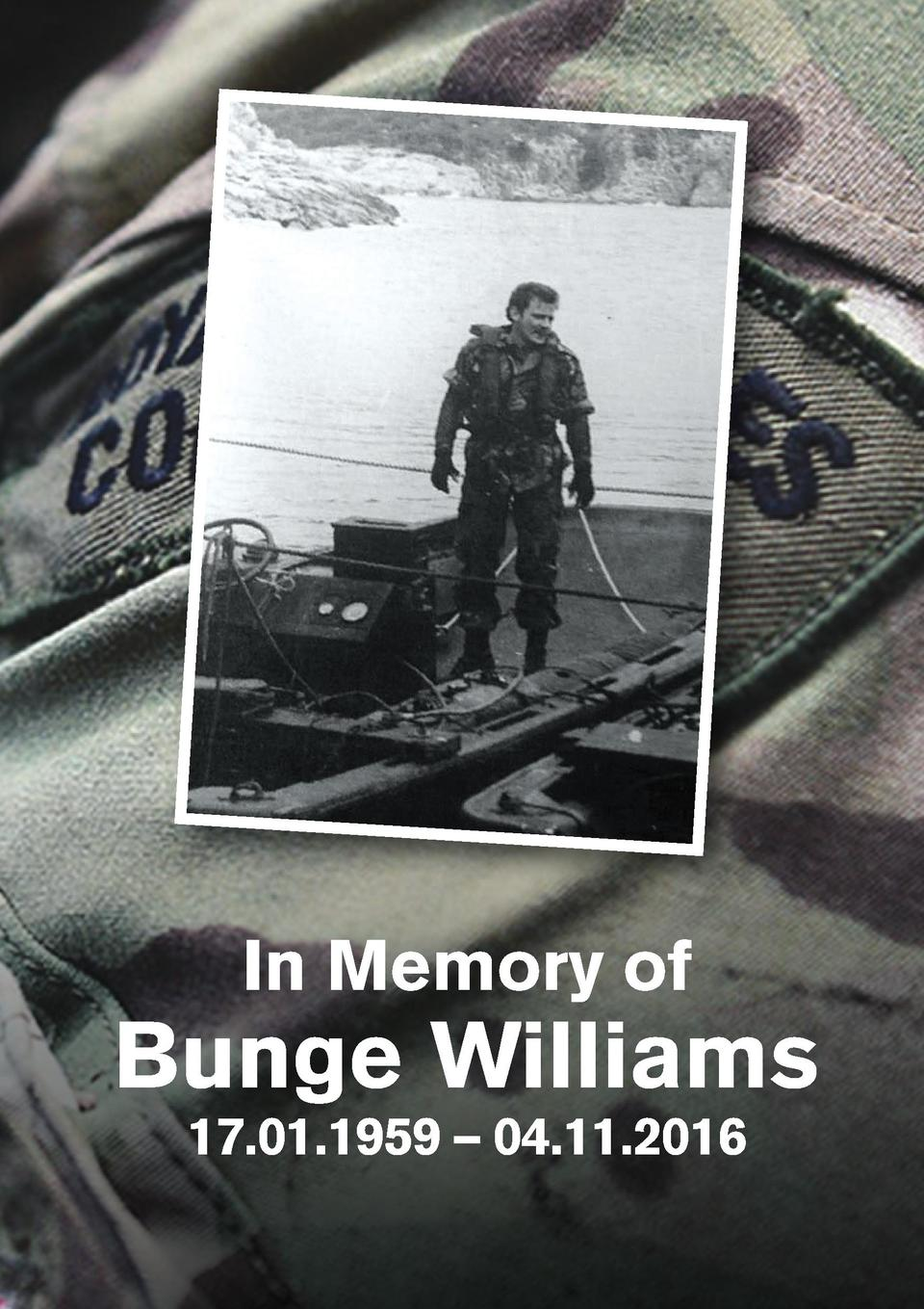 In Memory of  Bunge Williams 17.01.1959     04.11.2016  Bunge s Order of Service_PR01.indd 1  14 11 2016 20 22