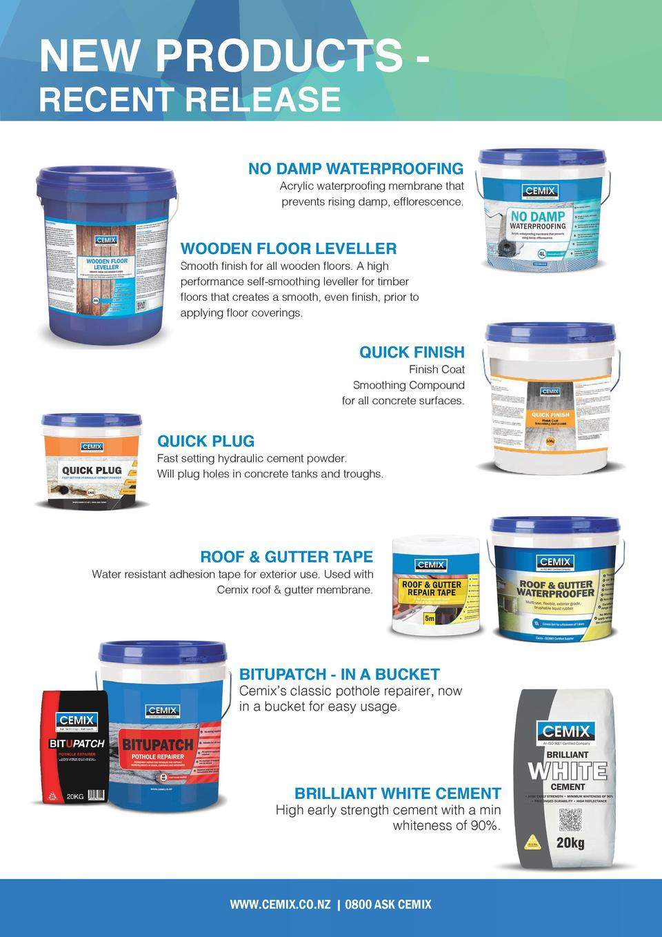 NEW PRODUCTS RECENT RELEASE  NO DAMP WATERPROOFING Acrylic waterproofing membrane that prevents rising damp, efflorescence...