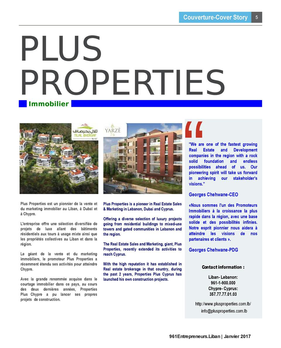 Couverture-Cover Story  5  PLUS PROPERTIES Immobilier   We are one of the fastest growing Real Estate and Development comp...