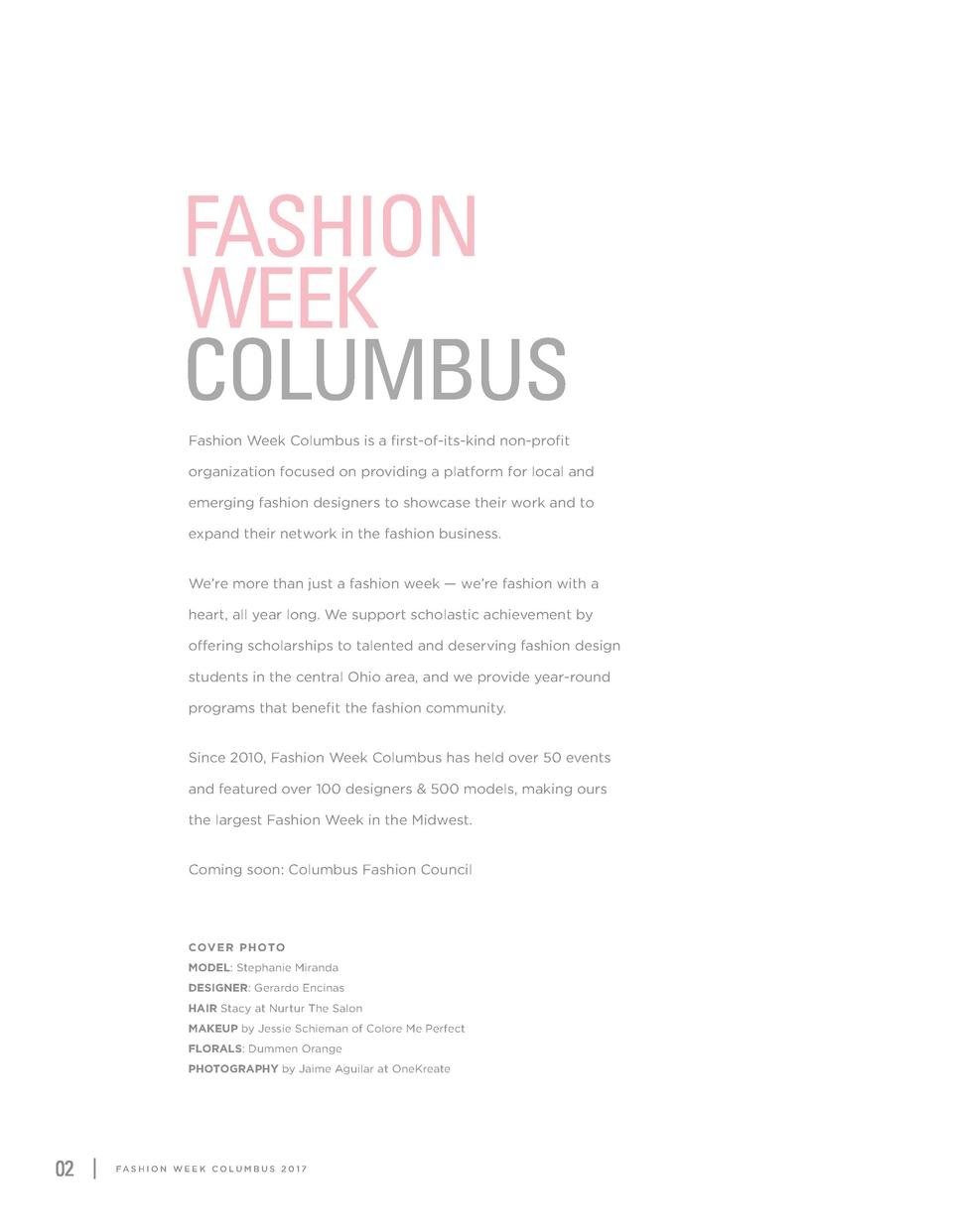 FASHION WEEK COLUMBUS Fashion Week Columbus is a first-of-its-kind non-profit organization focused on providing a platform...