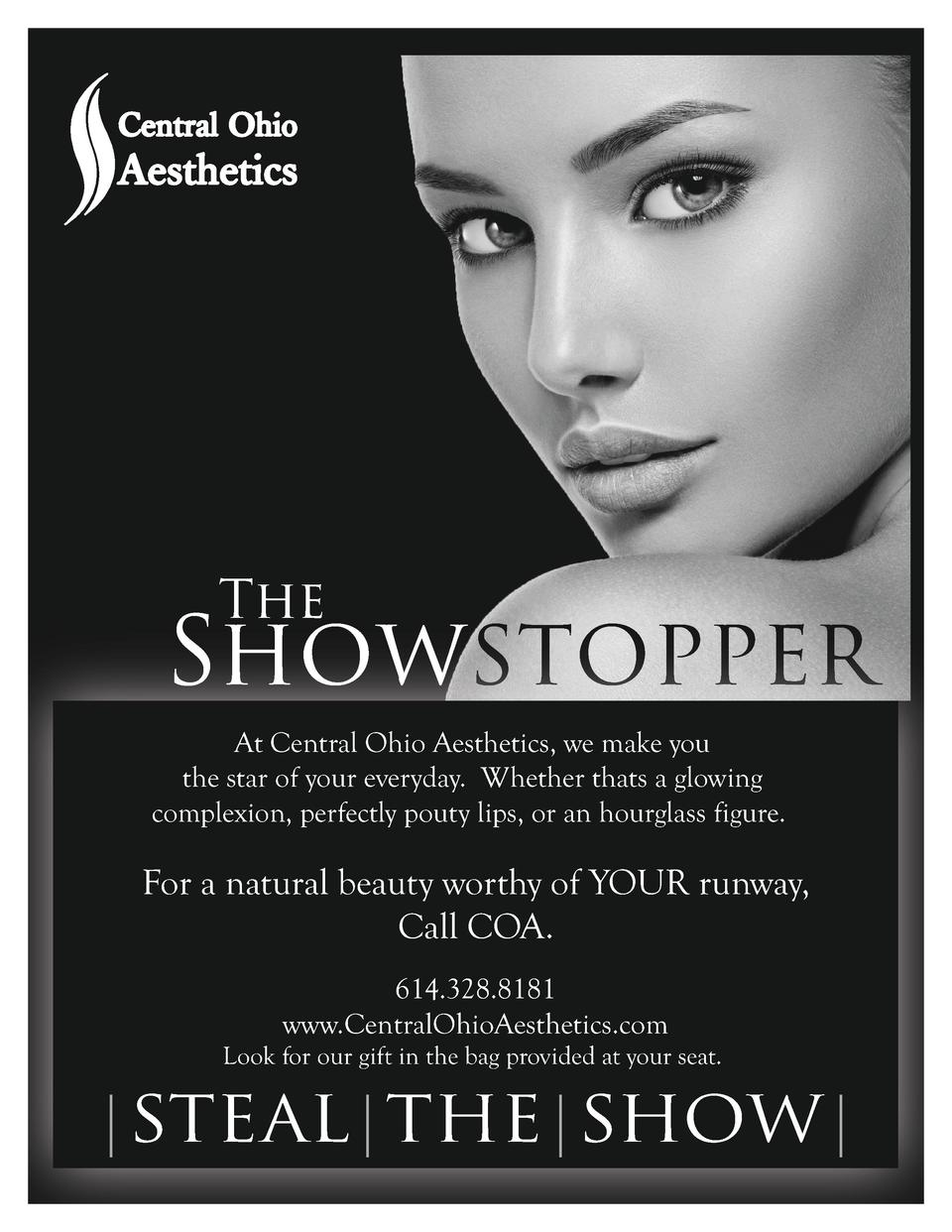 The  Showstopper At Central Ohio Aesthetics, we make you the star of your everyday. Whether thats a glowing complexion, pe...