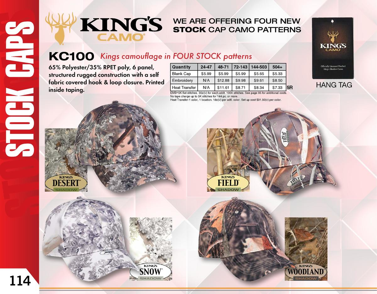 WE ARE OFFERING FOUR NEW STOCK CAP CAMO PATTERNS  KC100  Kings camouflage in FOUR STOCK patterns  65  Polyester 35  RPET p...