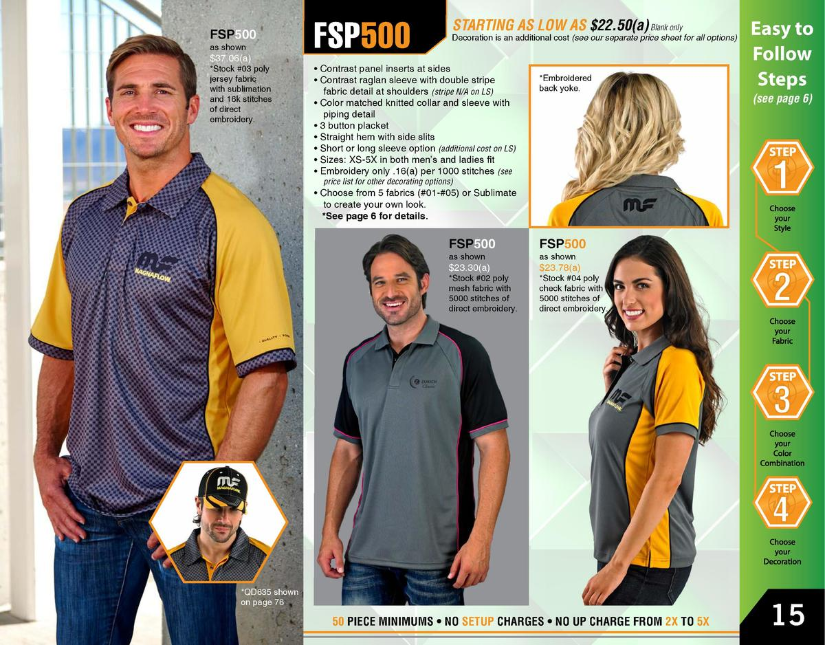 FSP500 as shown   37.06 a    Stock  03 poly jersey fabric with sublimation and 16k stitches of direct embroidery.  FSP500 ...