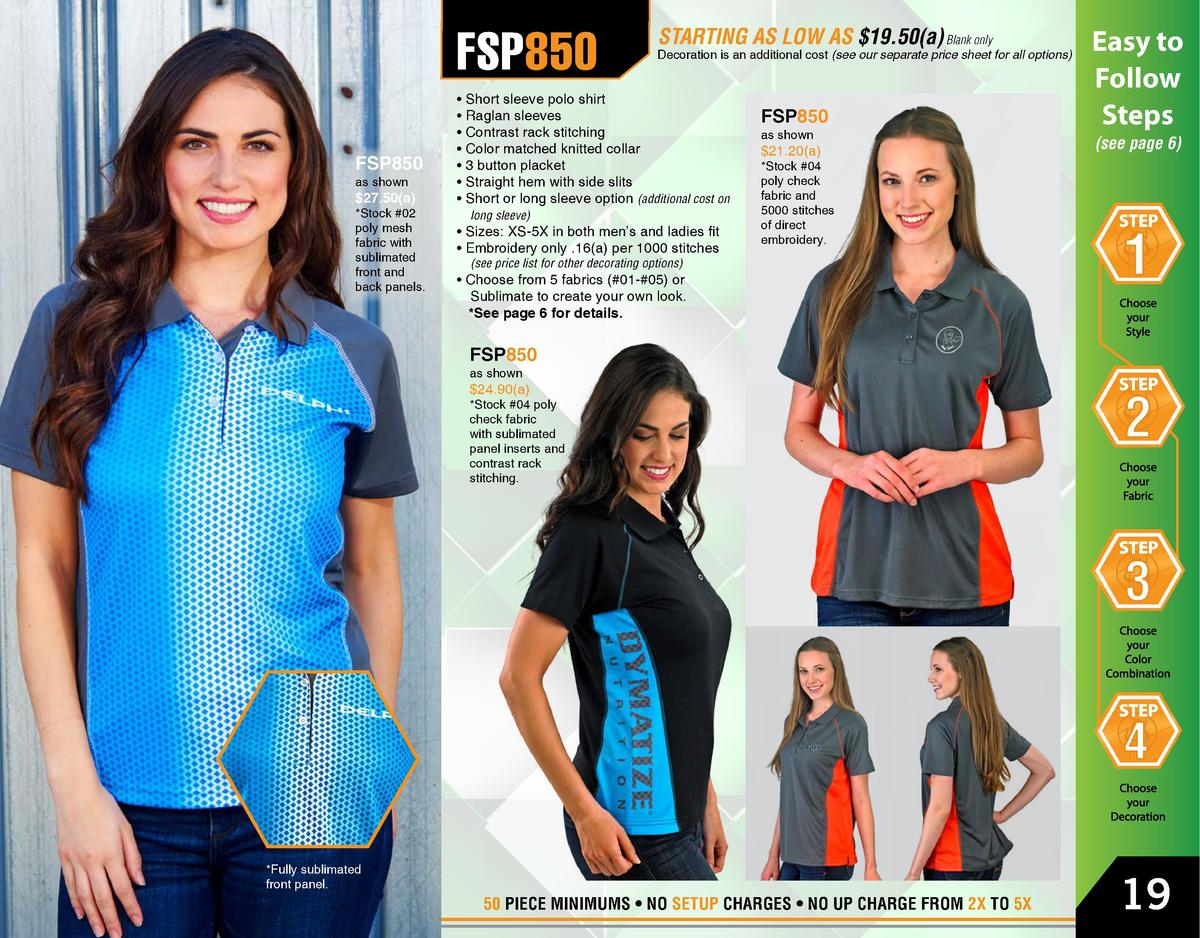 FSP850 FSP850 as shown   27.50 a    Stock  02 poly mesh fabric with sublimated front and back panels.  FSP850  Easy to Fol...